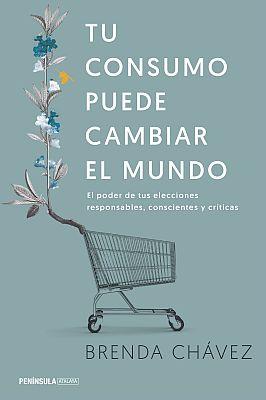 Llibre: Brenda Chávez. Tu consumo puede cambiar el mundo