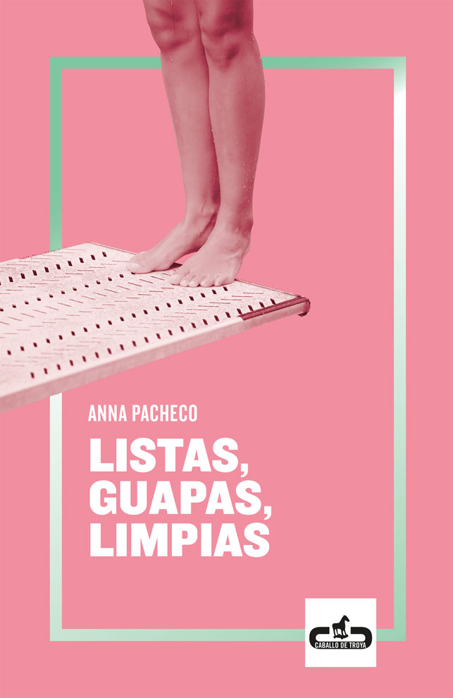 Llibre: Listas, guapas, limpias (Anna Pacheco)