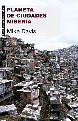 Llibre: Planeta de ciudades miseria. Mike Davis. Akal, 2014