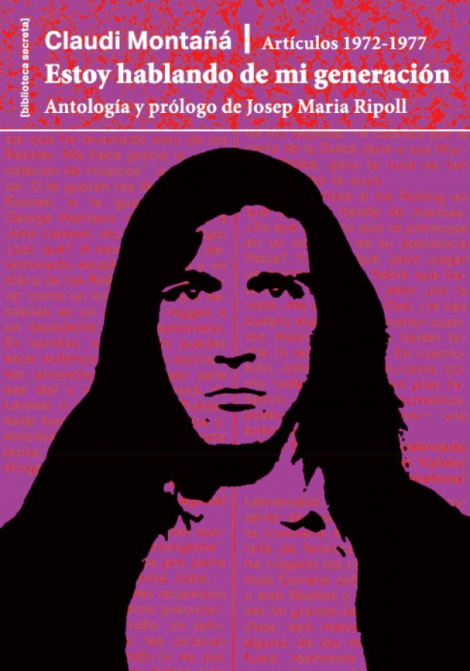 Llibre: Claudi Montañá. Estoy hablando de mi generación (Artículos 1972-1977), antologia i pròleg de Josep Maria Ripoll. Ajuntament de Barcelona, 2020