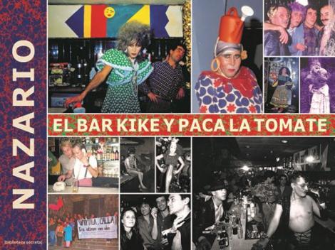 Llibre: El bar Kike y Paca la Tomate. Nazario.  Ajuntament de Barcelona, 160 pàgines — Barcelona, 2021