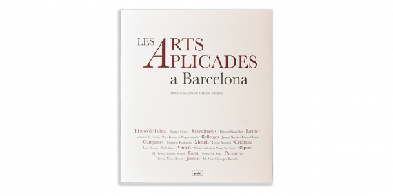 Cover of the book Les arts aplicades a Barcelona by Francesc Fontbona