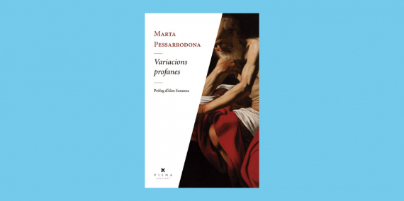 Book: Variacions profanes, Marta Pessarrodona