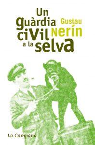Portada de Un guàrdia civil a la selva (La Campana, 2006)