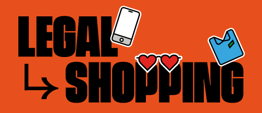 Campaign banner with the text: Legal shopping