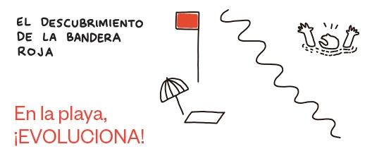 El descubrimiento de la bandera roja. En la playa, ¡evoluciona!