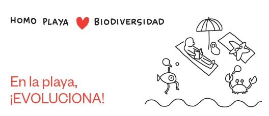 Cartel de campaña: Homo playa (amor) Biodiversidad. En la playa, ¡evoluciona!