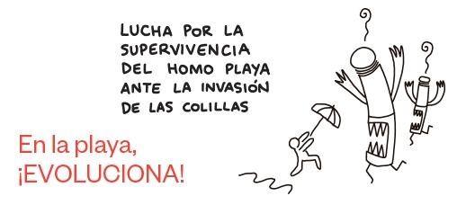 Cartel de campaña: Lucha por la supervivencia del Homo playa ante la invasión de las colillas. En la playa, ¡evoluciona!