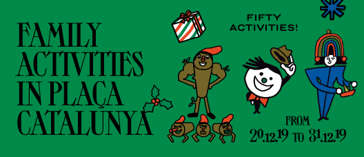 Campaign banner: Family activities in Plaça Catalunya. Fifty Activities! From 20.12.19 to 31.12.19