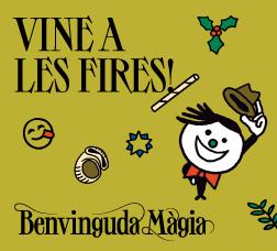 Cartell de campanya amb una il·lustració i el text: Vine a les fires! Benvinguda Màgia