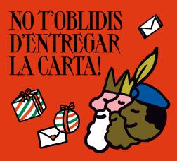 Cartell de campanya amb el text: No t'oblidis d'entregar la carta!