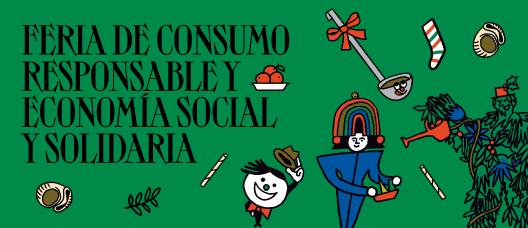 Cartel de campaña con el texto: Feria de consumo responsable y economía social y solidaria