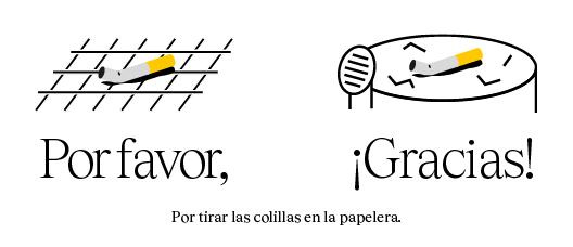 Cartel con el texto: Por tirar las colillas en la papelera. Por favor Gracias!