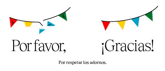 Cartel con el texto: Por respetar los ornamentos, por favor Gracias!