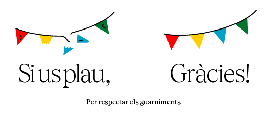 Cartell amb el text: Per respectar els ornaments Si us plau Gràcies!