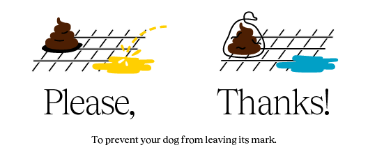 The poster with the text: To make your dog no trace Please Thanks!