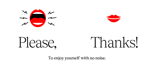 Poster with the text: For enjoying without noise, Please, thank you!