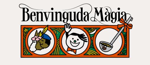 Cartell de campanya amb una il·lustració i el text: Benvinguda Màgia