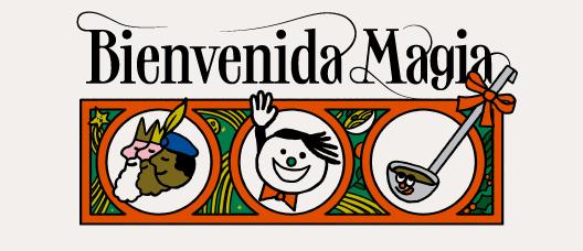 Cartel de campaña con una ilustración y el texto: Bienvenida Magia