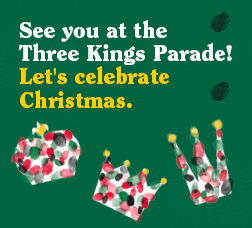 See you at the Three Kings Parade! Let's celebrate Christmas.