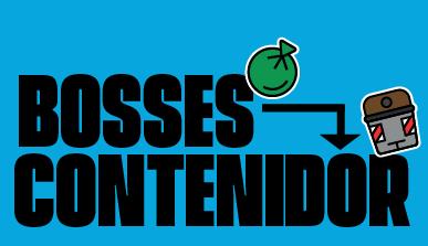 Cartell: Bosses - contenidor
