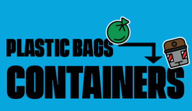 Banner with the text: Plastic bags - containers