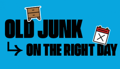 Banner with the text: Old junk - on the right day