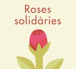 Cartell de campanya: Roses solidàries