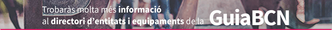 Trobaràs molta més informació al directori d'entitats i equipaments de la GuiaBCN
